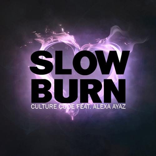 Culture Code ft. Alexa Ayaz - Slow Burn (Original Mix)