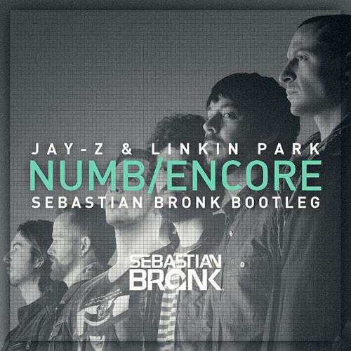 Linkin Park - Numb Encore (Sebastian Bronk Bootleg) FREE DOWNLOAD!