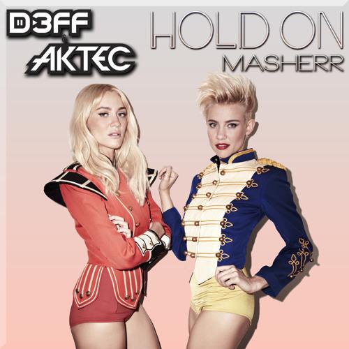 Hold On (D3FF & AKTEC Masherr)