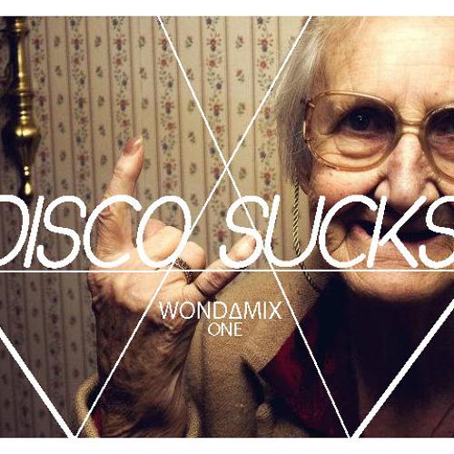 DISCO SUCKS! - WOND∆MIX ONE