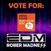 EDM session @ Rober Madness