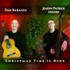 Dan Baraszu & Joseph Patrick Moore - God Rest You Merry Gentleman (FREE DOWNLOAD)