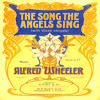 THE SONG THE ANGELS SING (190?) by Alfred Wheeler (1865-1949)