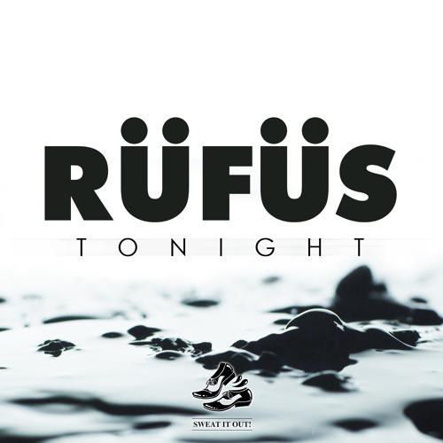 RÜFÜS - Tonight [Remixes Teaser pt.II]
