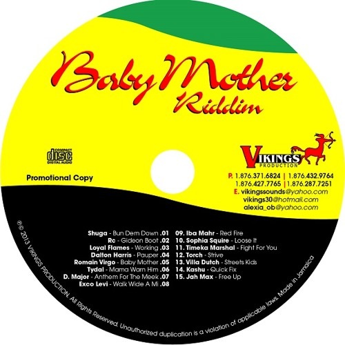 BABY MOTHER RIDDIM - VIKINGS PRODUCTION Mixed by K-ZA