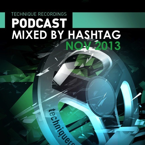 Episode 23 - Nov 2013 - Technique Podcast - Mixed By Hashtag