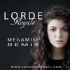 Lorde - Royals (megaMIKE REMIX)