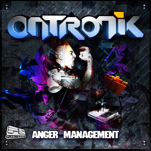 Your EDM Exclusive: OnTronik Anger Management Mix