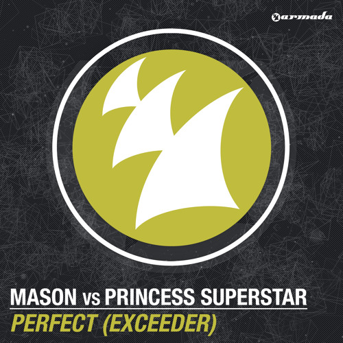 Mason vs Princess Superstar - Perfect (Exceeder) [Remember This One]