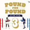 """ Pound For Pound Vol.3 "" (Jazzy Sport Label Compilation)Teaser"
