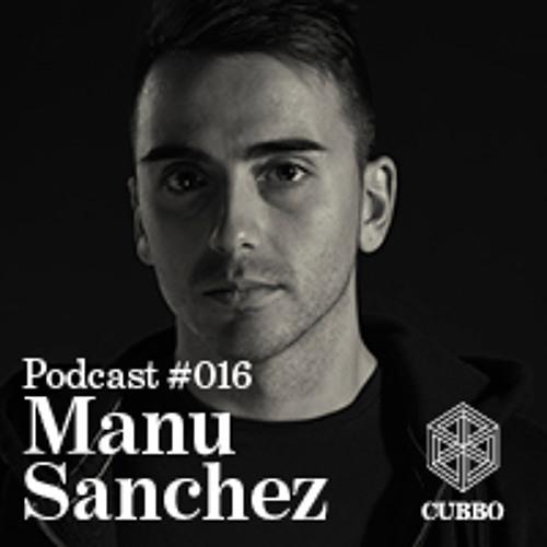 CUBBO PODCAST #016 Manu Sanchez (ES)