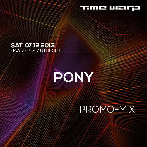 PONY Time Warp Promo Mix