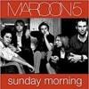 Maroon 5 - Sunday Morning MP3 Download