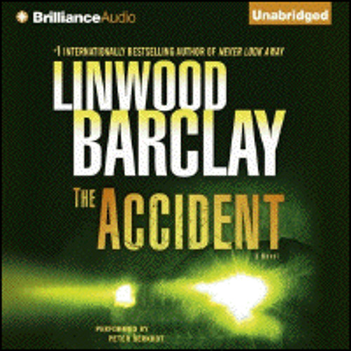 THE ACCIDENT By Linwood Barclay, Read By Peter Berkrot