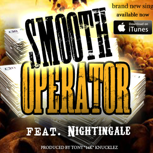 Smooth Operator by Daze feat. Nightingale - Now available on iTunes