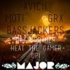Avicii vs. MOTi vs. Bassjackers & GRX - Hey Brother, Heat The Gamer Up! (BIGBASSNOI2E Mashup)