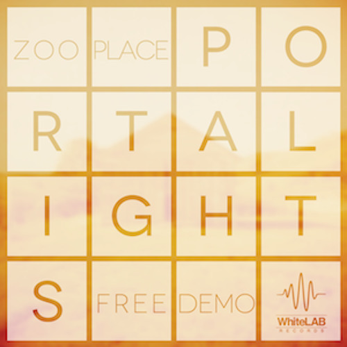 Portalights - Zooplace - FREE EP Version