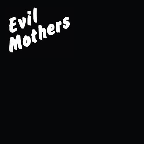 57) Charlie Boyer & The Voyeurs - Evil Mothers