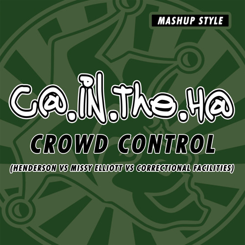 Crowd Control (Correctional Facilities VS Missy Elliott VS Fletcher Henderson)