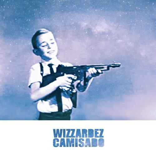 Wizzardez - Camisado