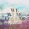 Jealous Lovers - We Were Lovers