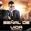 SEÑAL DE VIDA ÑEJO Y DALMATA REMIX DJDEXTER COLOMBIA