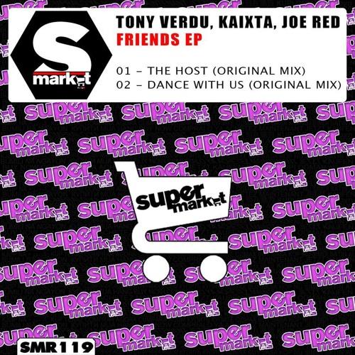 Tony Verdu & Kaixta-Dance with Us-Original Mix-SUPERMARKET