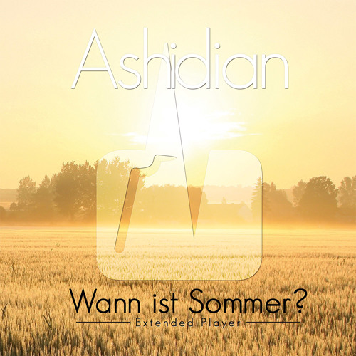 Wann ist Sommer? - Ashidian - Wann ist Sommer? - EP-