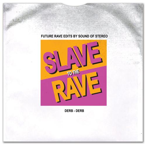 Derb - Derb (Sound Of Stereo Future Rave Edit)
