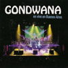 Gondwana - Dulce Amor (Solo Un Latido) [Live]