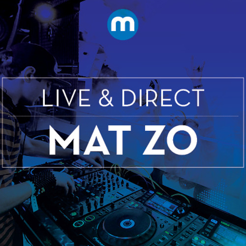 Live & Direct: Mat Zo