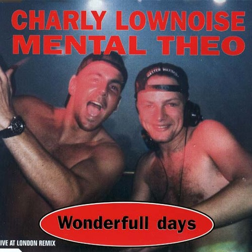 Charly Lownoise & Mental Theo - Wonderful Days (Re-Style & Bass-D 2012 Remix)
