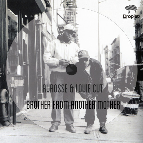 Avrosse & Louie Cut - Brother From Another Mother