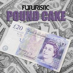 Futuristic - Pound Cake