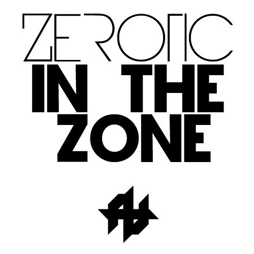 Zerotic - In The Zone [Free Download]