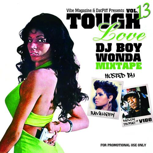 Vibe Magazine & DatPiff Presents - Tough Love Vol.#13 (R&B Mix)