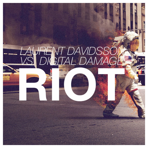 Laurent Davidsson & Digital Damage 'Riot' (Original Mix)