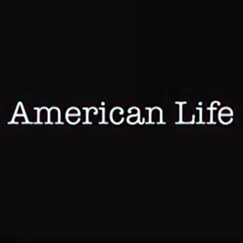 American Life : 2. What's going on?