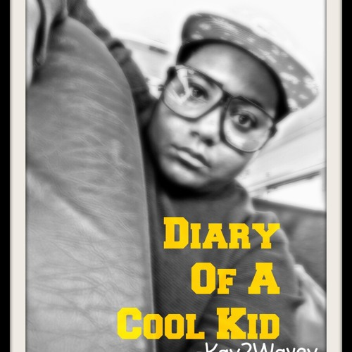 Diary Of A Cool Kid (Prod. 3rdiview)