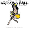 Wrecking Ball HiDef Reggae Remix