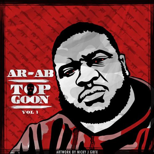 """Ar-Ab - """"Top Goon"""" Freestyle"""