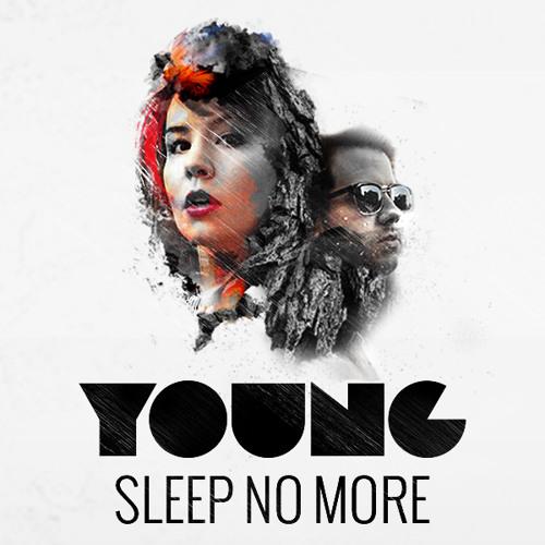 YØUNG - Sleep No More