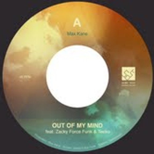 Out Of Mind Feat Zacky Force Funk & Teeko