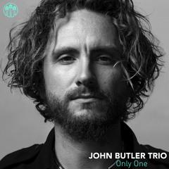 "John Butler Trio - ""Only One"""