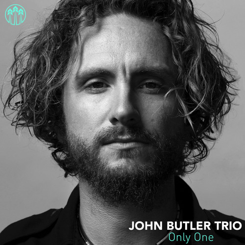 "John Butler Trio - ""Only One"""