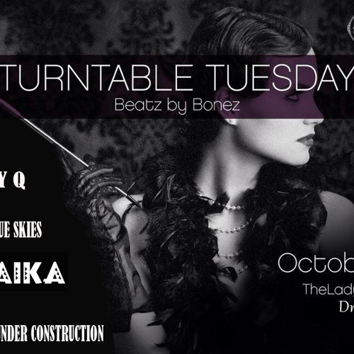 TURTABLE TUESDAY OCTOBER 29TH 2013