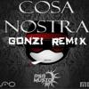 MEi$ & Elfo - COSA NOSTRA (Gonzi Power Remix)