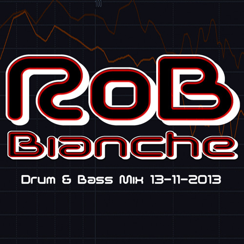 RoB Bianche Drum & Bass Mix 13-11-2013 ⎝⏠⏝⏠⎠