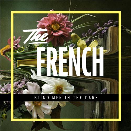 The French - Blind men in the dark