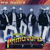 Download Conjunto Primavera Me Nortie Mp3